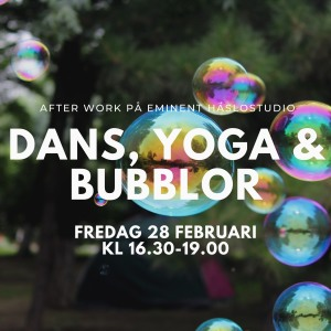 Dans, yoga & bubblor - FULLBOKAD!